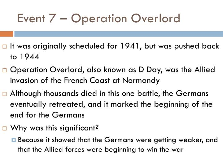 Event 7 – Operation Overlord