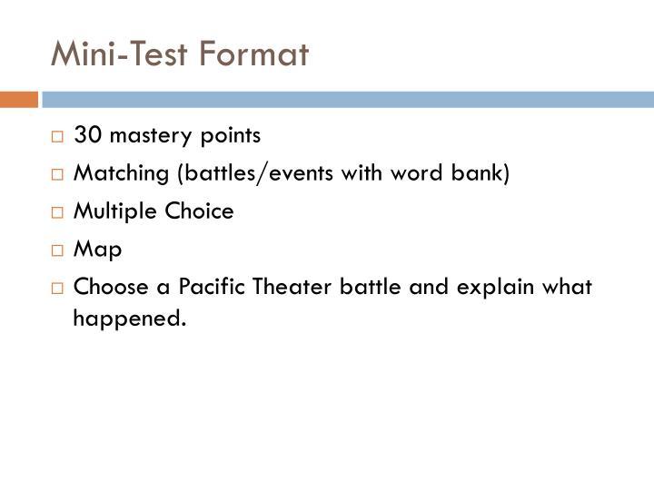 Mini-Test Format