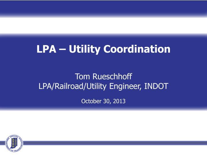 LPA – Utility Coordination