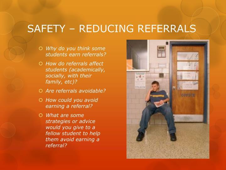 Safety reducing referrals1