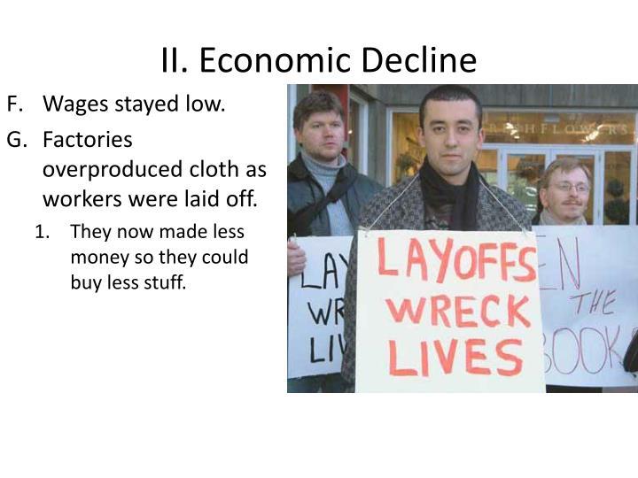 II. Economic Decline