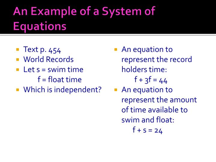 An Example of a System of Equations