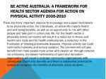 be active australia a framework for health sector agenda for action on physical activity 2005 2010