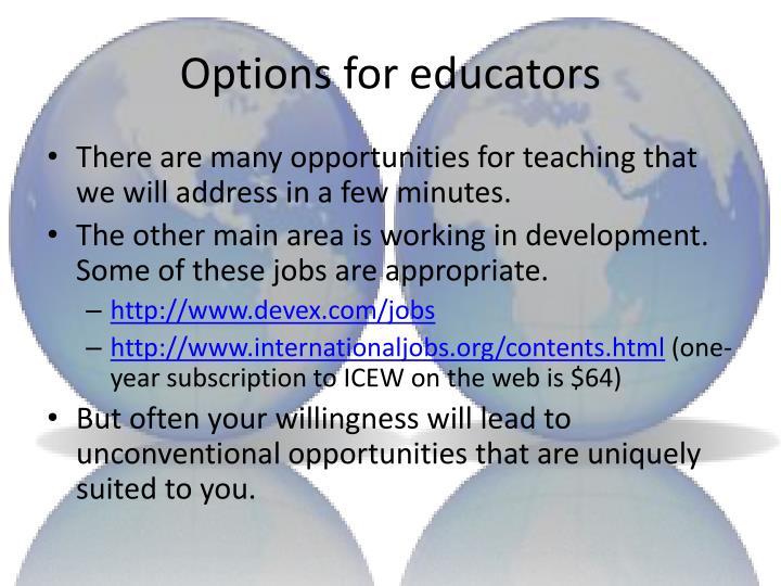 Options for educators
