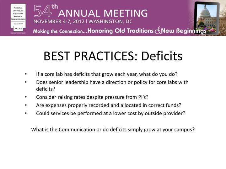 BEST PRACTICES: Deficits