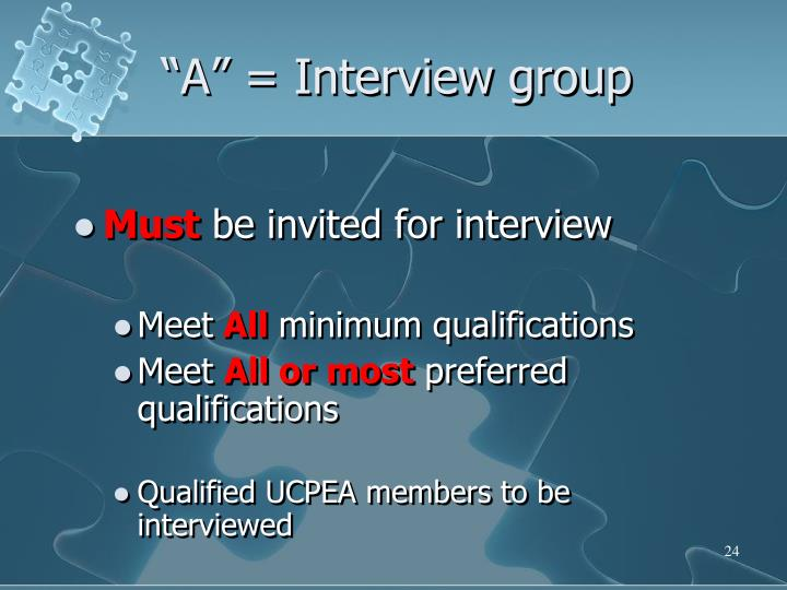 """A"" = Interview group"