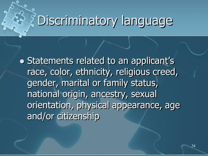Discriminatory language