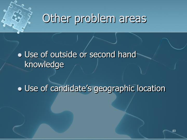 Other problem areas