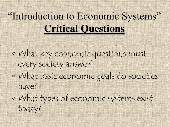 introduction to economic systems critical questions