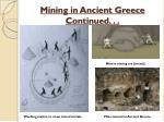 mining in ancient greece continued