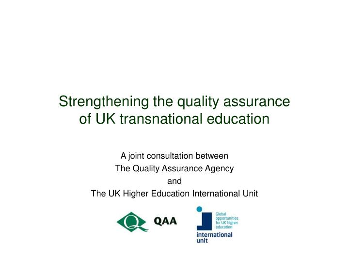 strengthening the quality assurance of uk transnational education n.