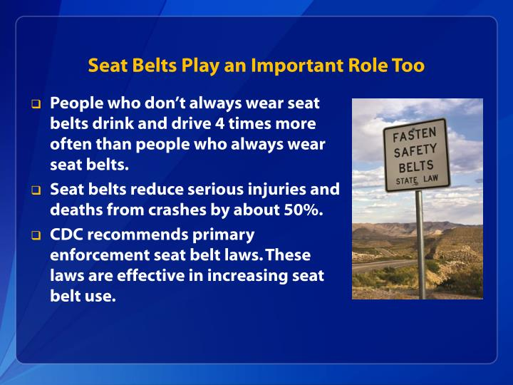 Seat Belts Play an Important Role Too