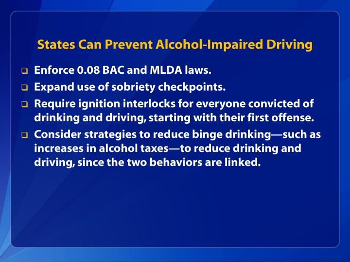 States Can Prevent Alcohol-Impaired Driving