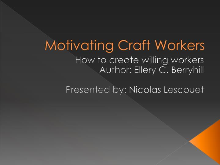 motivating craft workers n.