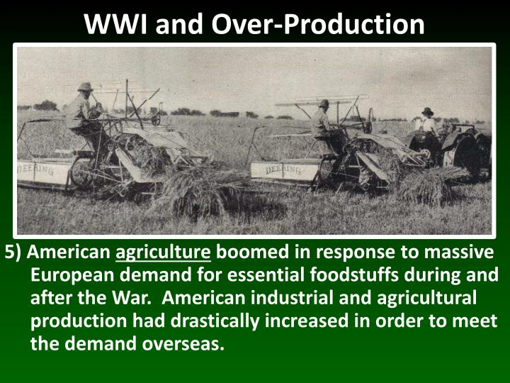 WWI and Over-Production
