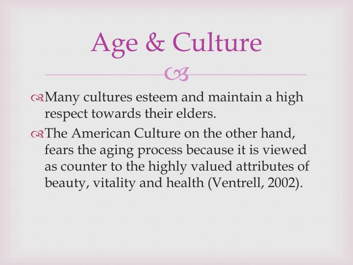 Age & Culture