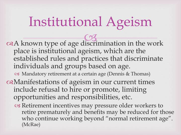 Institutional Ageism