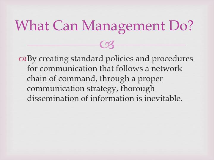 What Can Management Do?