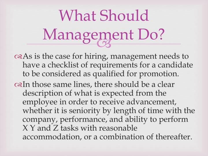 What Should Management Do?