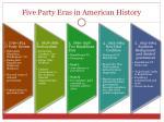 five party eras in american history