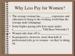why less pay for women