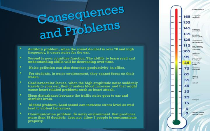 Consequences and problems