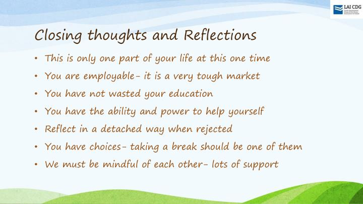 Closing thoughts and Reflections