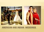 american and indian weddings