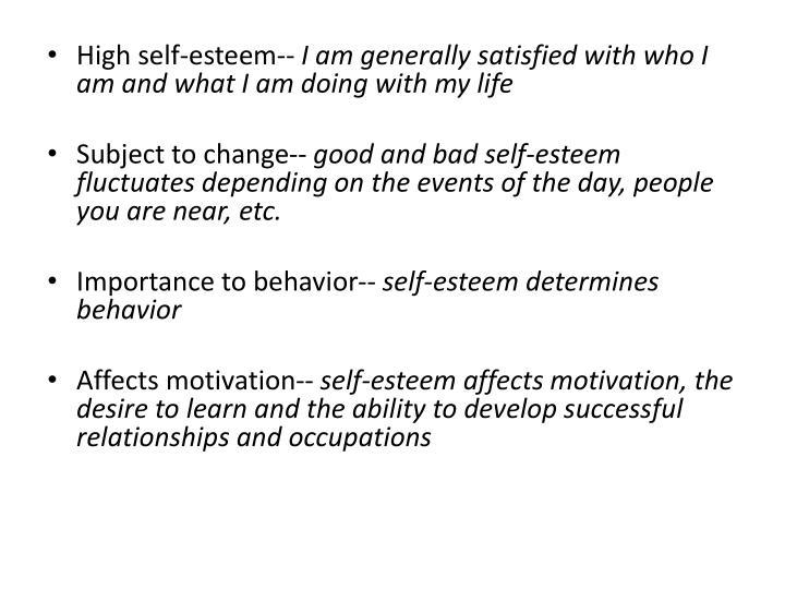 High self-esteem--