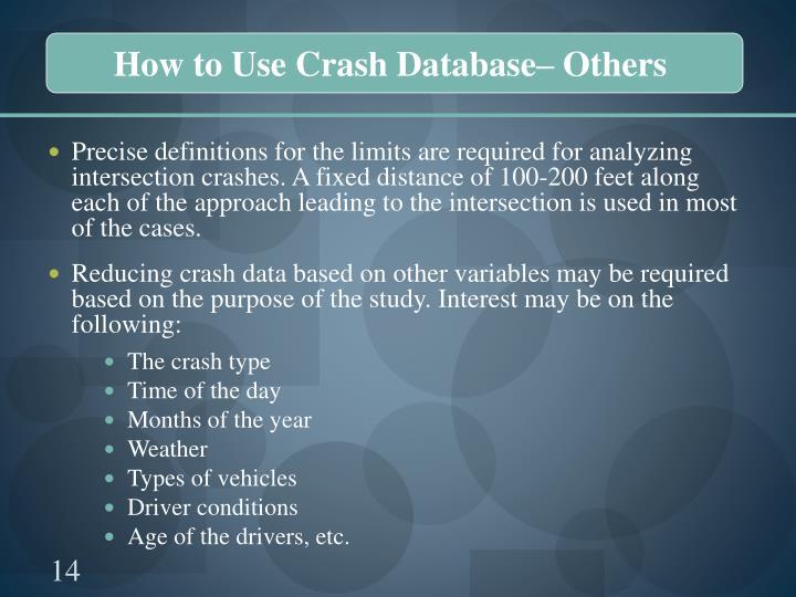 How to Use Crash Database– Others