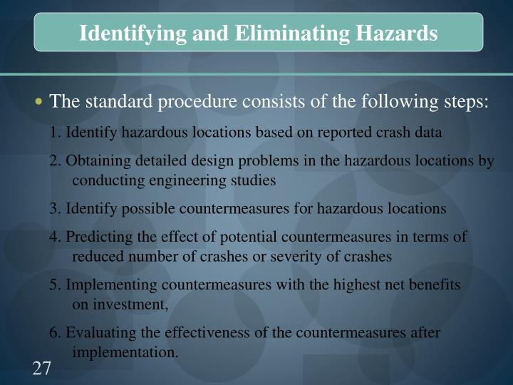 Identifying and Eliminating Hazards