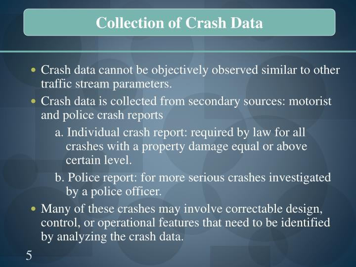 Collection of Crash Data