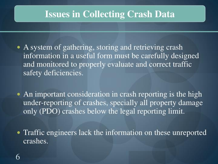 Issues in Collecting Crash Data