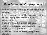 pure democracy congregational1