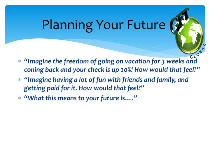 Planning your future1