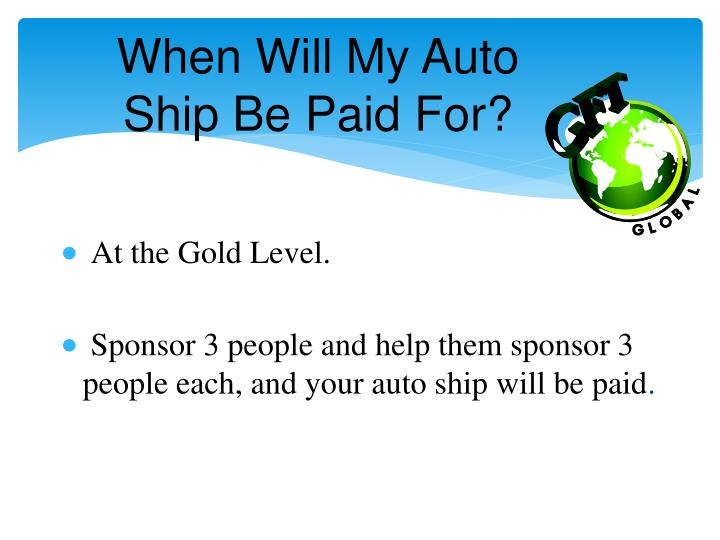 When Will My Auto Ship Be Paid For?