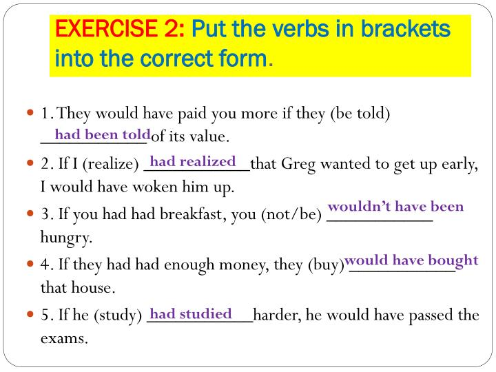 Exercise 2 put the verbs in brackets into the correct form