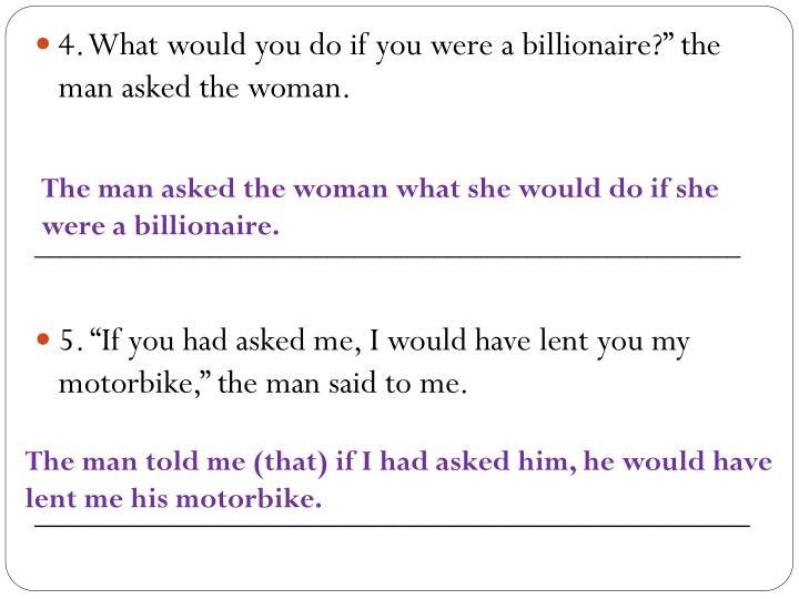 """4. What would you do if you were a billionaire?"""" the man asked the woman."""