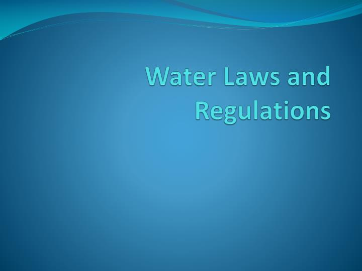 water laws and regulations n.