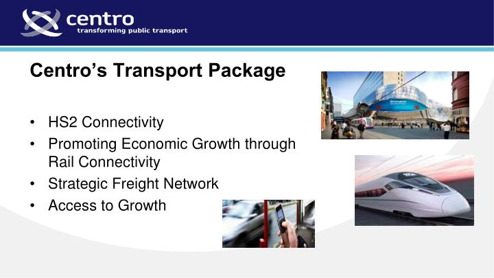 Centro's Transport Package