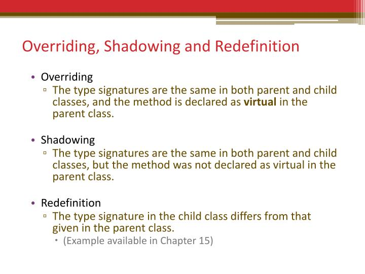 Overriding, Shadowing and Redefinition