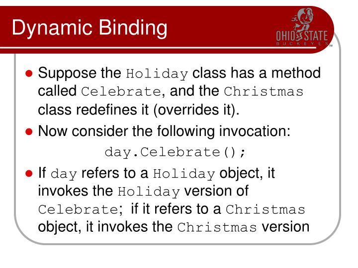 Dynamic Binding