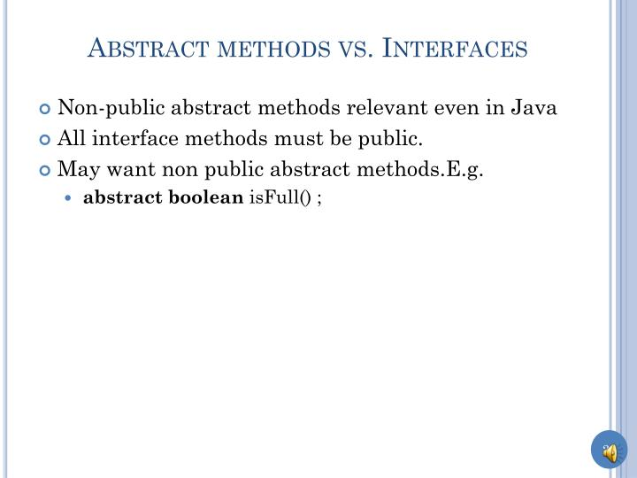 Abstract methods vs. Interfaces