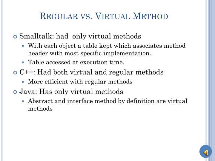 Regular vs. Virtual Method