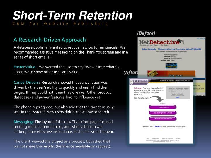 Short-Term Retention