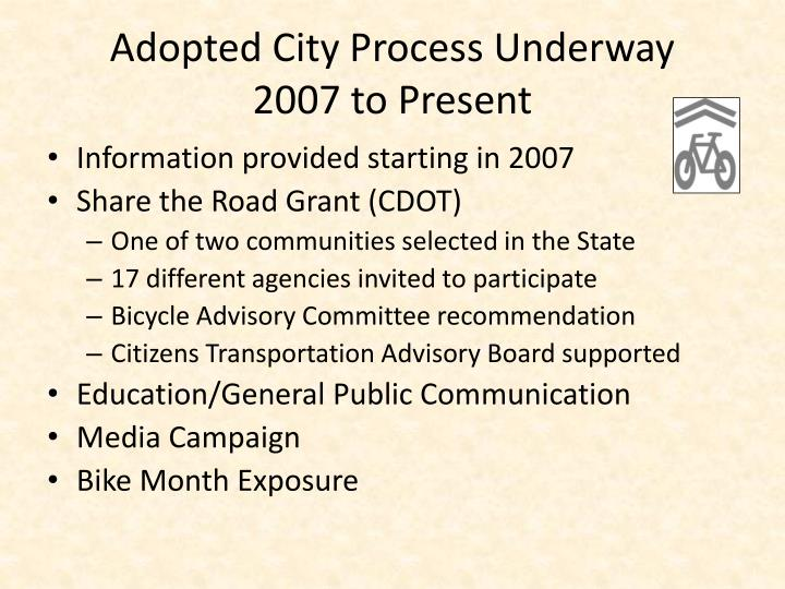 Adopted City Process Underway