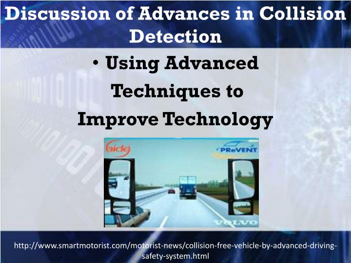 Discussion of Advances in Collision Detection