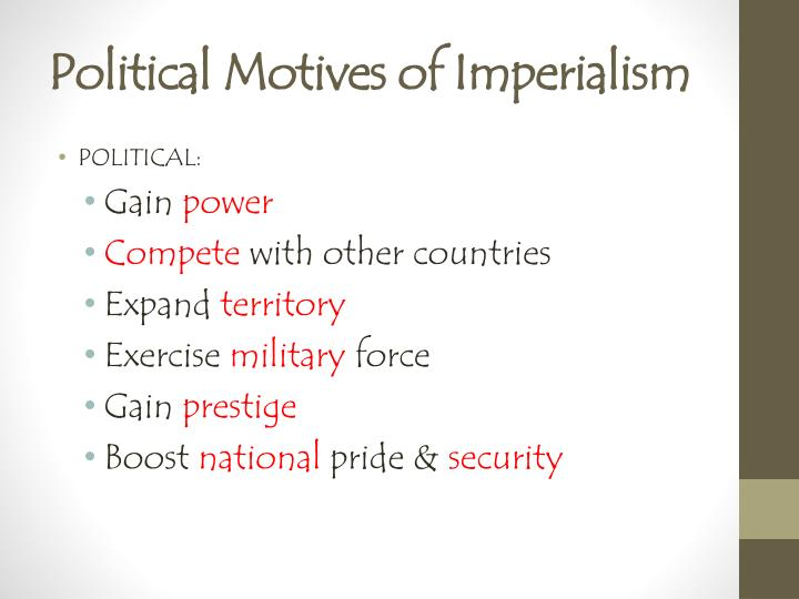 Political motives of imperialism