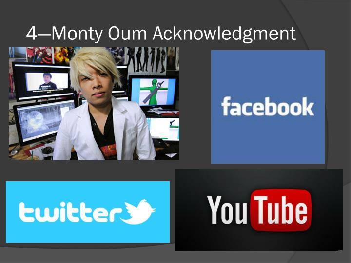4—Monty Oum Acknowledgment