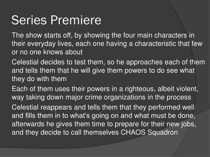 Series Premiere